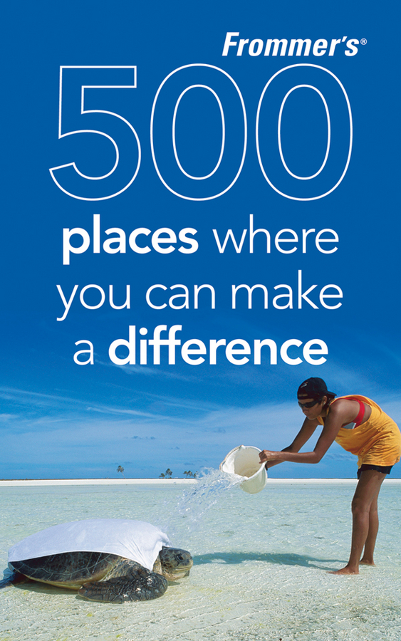 500cover2 - Frommer's New Travel Guide Showcases Volunteer Vacations